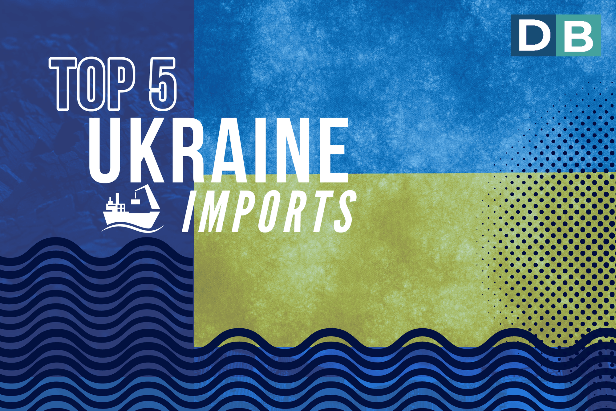 Top 5 imports Ukraine year 2018!
