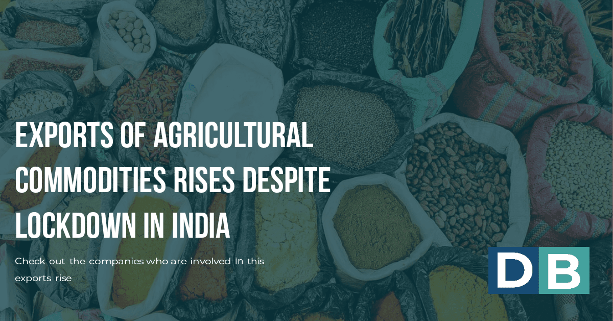 Export of agricultural commodities rises despite lockdown in India