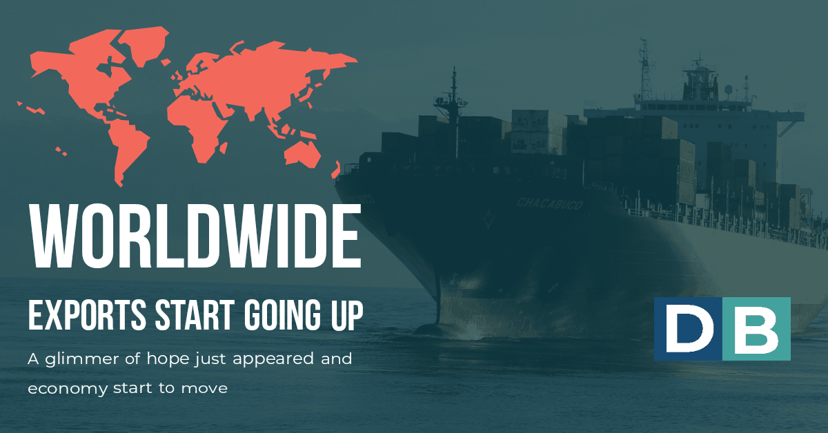 Worlwide Exports starts To Go Up
